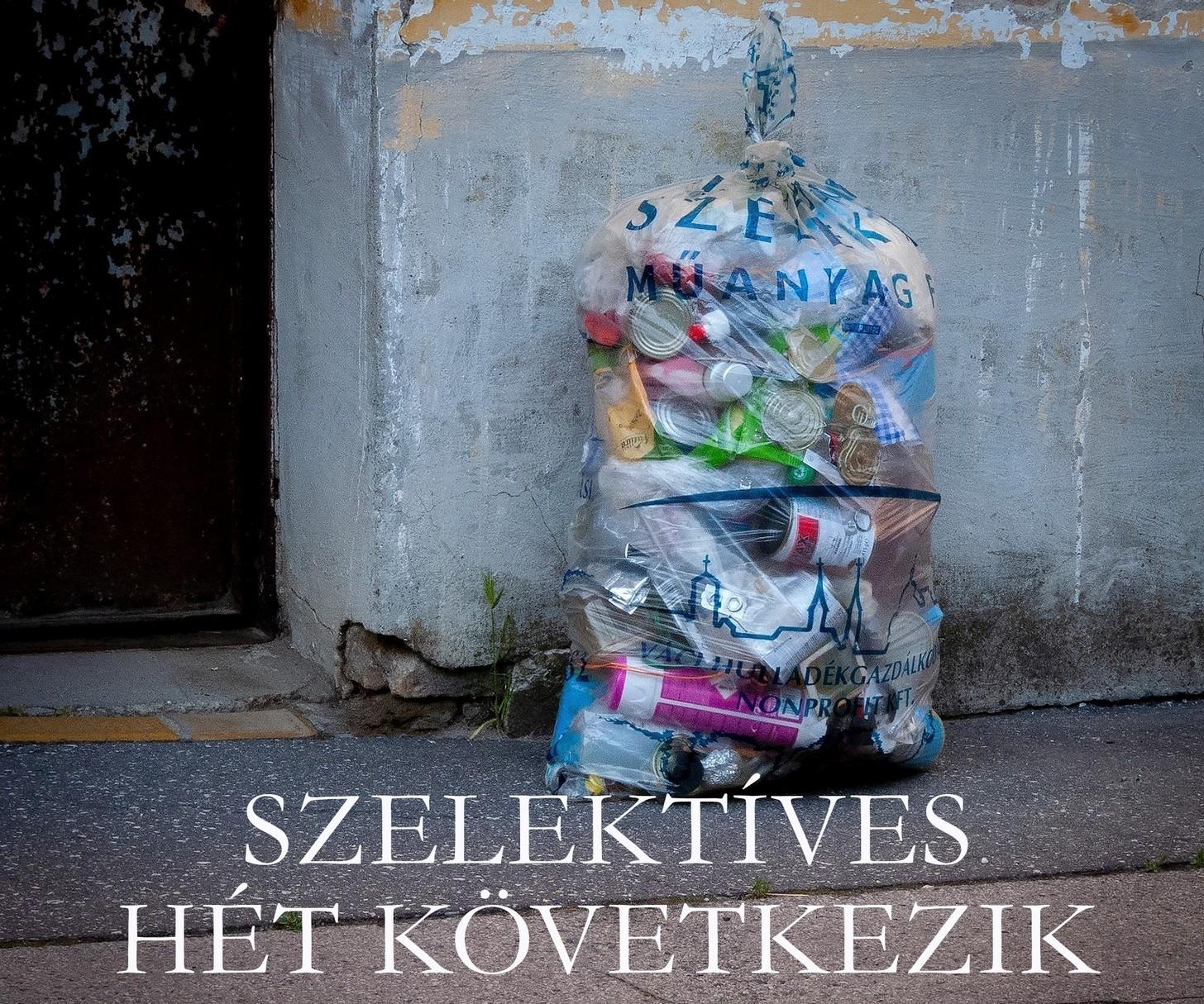 A jövő héten a szelektív hulladékot gyűjtik be